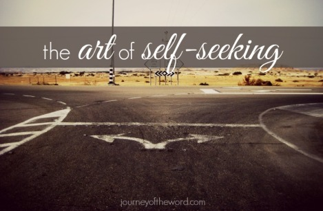 the art of self-seeking